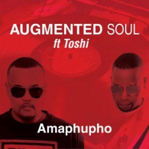 Augmented Soul Amaphupho Mp3 Download