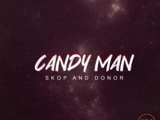 Candy Man - Skop And Donor Mp3 Download