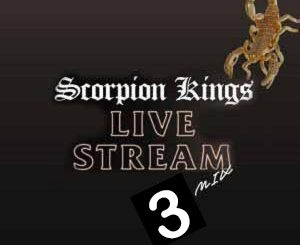 DJ Maphorisa Scorpion Kings Live Stream 3 Mp3