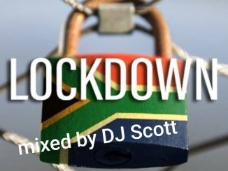 DJ Scott - Lockdown Mix Mp3 Download