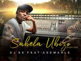 DJSK – Sabela Ubizo Ft. Asemahle