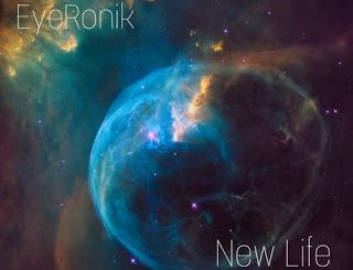 EyeRonik - New Life EP