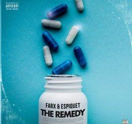 EP: Farx & Espiquet - The Remedy