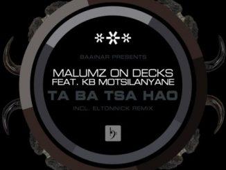 Malumz On Decks Taba Tsa Hao (Eltonnick Remix) Mp3 Download