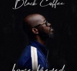 Black Coffee 'Home Brewed 005 Mp3