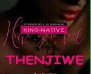 DJ Nathi SA Thenjiwe Mp3