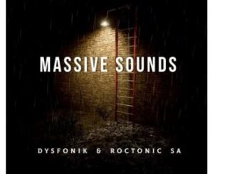 DysFoniK & Roctonic SA - Massive Sounds EP