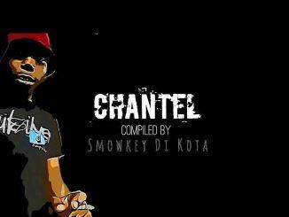 Smowkey Di Kota - Chantel (Extra Sauce Mix) Mp3 Download