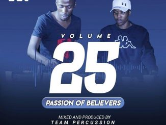 Team Percussion - Passion Of Believers Vol 25 (Mix-Tape)