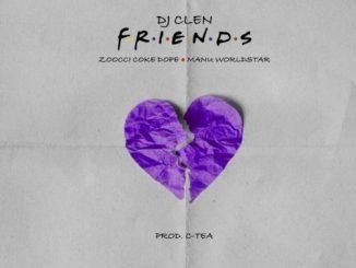 Dj Clen - Friends Mp3 Download