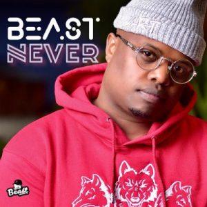 Beast Never