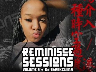 Black Chiina - Reminisce Sessions Vol005
