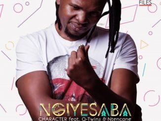Character ft. Q Twins & Ntencane - Ngiyesaba