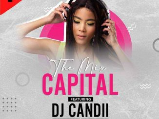 Dj Candii - The Mix Capital (01 Aug)