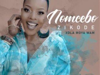 Nomcebo Zikode - Xola Moya Wam