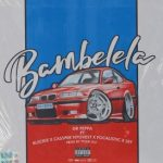 Dr Peppa ft. Cassper Nyovest, Focalistic, Set & Blxckie - Bambelela