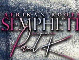 Afrikan Roots - Semphete Mp3 Download