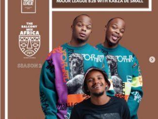 Major League & Kabza De Small - Amapiano Live Balcony Mix Africa B2B Mp3 Download