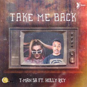 T-Man SA take me Back Mp3 Download