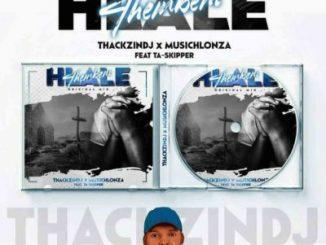 ThackzinDJ & Musichlonza - Hlale'thembeni