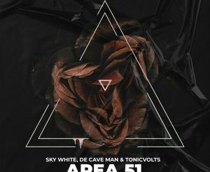 Sky White, De Cave Man & TonicVolts - Area 51 (Original Mix)