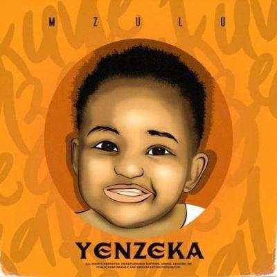 Mzulu - Yenzeka