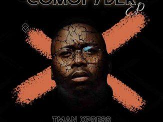 EP: T-man Xpress - Comofyder