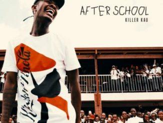EP: Killer Kau - After School