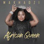 ALBUM: Makhadzi - African Queen